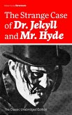 The Strange Case of Dr. Jekyll and Mr. Hyde (The Classic Unabridged Edition) (eBook, ePUB)