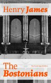 The Bostonians (The Unabridged Edition) (eBook, ePUB)
