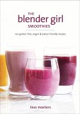 The Blender Girl Smoothies (eBook, ePUB)