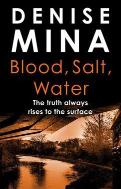 Blood, Salt, Water (eBook, ePUB) - Mina, Denise