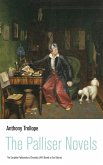 The Palliser Novels: The Complete Parliamentary Chronicles (All 6 Novels in One Volume) (eBook, ePUB)