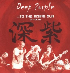 To The Rising Sun (In Tokyo) - Deep Purple