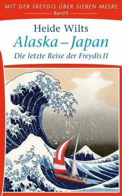 Alaska - Japan (eBook, ePUB) - Wilts, Heide