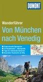 DuMont Wanderführer Von München nach Venedig (eBook, PDF)