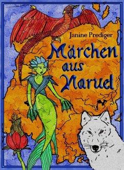 Märchen aus Naruel (eBook, ePUB)