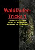 Waldläufer-Tricks 1 (eBook, ePUB)