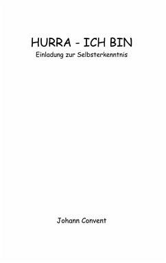Hurra - Ich bin (eBook, ePUB)