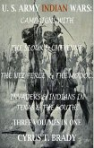 U. S. Army Indian Wars: Campaigns of Generals Custer, Miles, & Crook, with the Sioux & Cheyenne, Chief Joseph & the Nez Perce; Captain Jack & The Modoc, Invaders & Indian Wars in Texas & The South (eBook, ePUB)