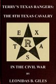 Terry's Texas Rangers: The 8th Texas Cavalry Regiment In The Civil War (Civil War Texas Rangers & Cavalry, #2) (eBook, ePUB)