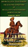 Ben McCulloch, Texas Ranger: The Scouting Expeditions Of McCulloch's Texas Rangers In Mexico In 1846 & The Life & Services Of General Ben McCulloch (2 Volumes In 1) (eBook, ePUB)