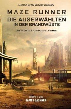 Maze Runner 02: Die Auserwählten in der Brandwüste - Offizieller Prequel-Comic