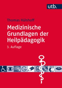 Medizinische Grundlagen der Heilpädagogik - Hülshoff, Thomas