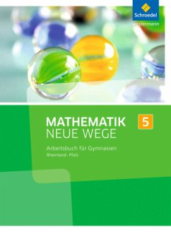 Mathematik Neue Wege SI 5. Arbeitsbuch. Rheinla...