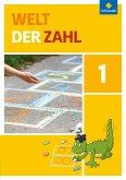 Welt der Zahl 1: Schülerband. Berlin, Brandenburg, Mecklenburg-Vorpommern, Sachsen-Anhalt und Thüringen