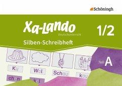 Xa-Lando - Deutschbuch. Silben-Schreibheft 1/2: Teil A + B. Ausgabe B für Baden-Württemberg u.a.