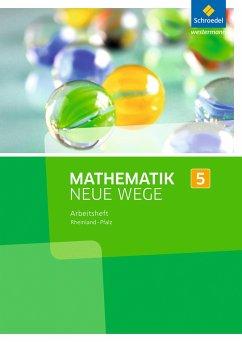 Mathematik Neue Wege SI 5. Arbeitsheft. Rheinla...