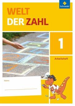 Welt der Zahl 1. Arbeitsheft. Berlin, Brandenburg, Mecklenburg-Vorpommern, Sachsen-Anhalt und Thüringen