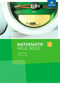 Mathematik Neue Wege SI 6. Arbeitsheft. Rheinla...