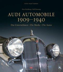 Audi Automobile 1909-1940 - Kirchberg, Peter; Hornung, Ralf