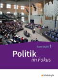 Politik im Fokus 1. Gemeinschaftskunde Baden-Württemberg