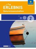 Erlebnis Naturwissenschaften 2. Schülerband Naturwissenschaften. Differenzierende Ausgabe. Nordrhein-Westfalen
