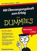Mit Ãberzeugungskraft zum Erfolg für Dummies (eBook, ePUB)