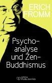 Psychoanalyse und Zen-Buddhismus (eBook, ePUB)