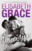 Indecision (Maine Attraction, #1) (eBook, ePUB)