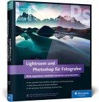 Lightroom und Photoshop für Fotografen