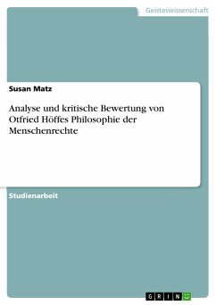Analyse und kritische Bewertung von Otfried Höffes Philosophie der Menschenrechte