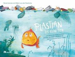 Plastian, der kleine Fisch - Intemann, Nicole