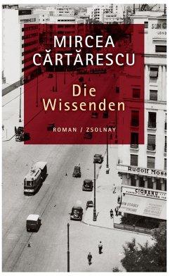Die Wissenden - Cartarescu, Mircea