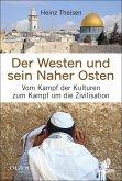 Der Westen und sein Naher Osten (eBook, ePUB)