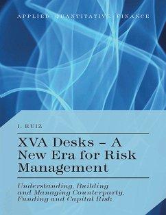 XVA Desks - A New Era for Risk Management (eBook, PDF)