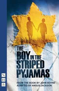 The Boy in the Striped Pyjamas (NHB Modern Plays) (eBook, ePUB) - Boyne, John
