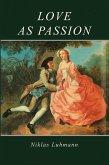 Love as Passion (eBook, PDF)