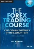 The Forex Trading Course (eBook, ePUB)