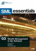 Wealth Management in der Schweiz