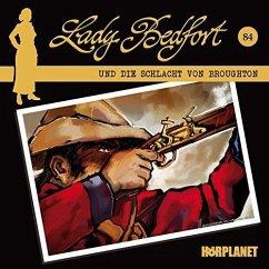Die Schlacht von Broughton / Lady Bedford Bd.84 (1 Audio-CD)