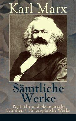 9788026840701 - Karl Marx: Sämtliche Werke: Politische und ökonomische Schriften + Philosophische Werke (50 Titel in einem Buch  Vollständige Ausgaben) (eBook, ePUB) - Kniha