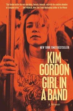 Girl in a Band - Gordon, Kim