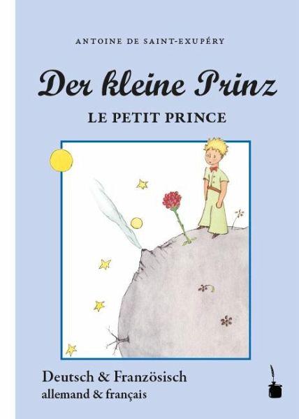 Der Kleine Prinz Le Petit Prince Von Antoine De Saint Exupéry