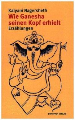 Wie Ganesha seinen Kopf erhielt - Nagersheth, Kalyani