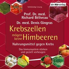 Krebszellen mögen keine Himbeeren (MP3-Download) - Gingras, Denis; Béliveau, Richard