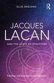 Jacques Lacan and the Logic of Structure (eBook, ePUB)