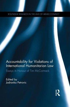 Accountability for Violations of International Humanitarian Law (eBook, ePUB)