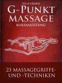 G-Punktmassage - 23 Massagegriffe mit Zeichnungen (eBook, ePUB)