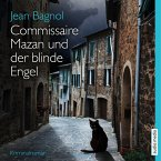Commissaire Mazan und der blinde Engel / Commissaire Mazan Bd.2 (MP3-Download)