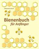 Bienenbuch für Anfänger (eBook, ePUB)