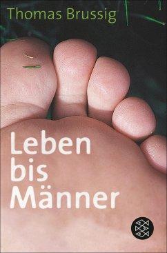 Leben bis Männer (eBook, ePUB) - Brussig, Thomas